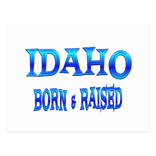 Idaho Born & Raised Postcard
