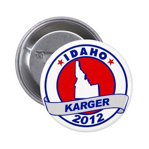 Idaho Fred Karger Pinback Button