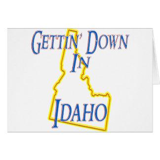 Idaho - Getting abajo Felicitaciones