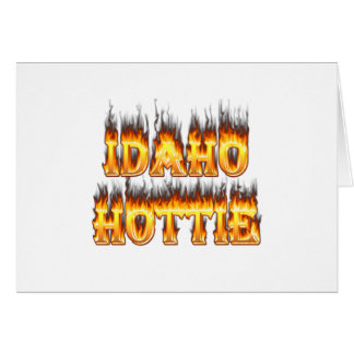 Idaho Hottie fire and flames Card