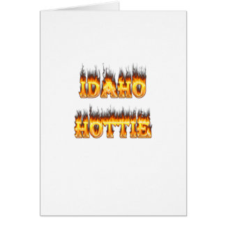Idaho Hottie Fire Flames Greeting Card