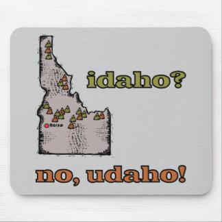 Idaho ID US Motto ~ Idaho ... No Udaho Mouse Pad