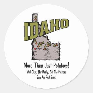 Idaho ID US Motto ~ More Than Just Potatoes Classic Round Sticker