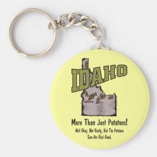Idaho ID US Motto ~ More Than Just Potatoes Keychain