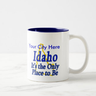 Idaho  It's the Only Place to Be Two-Tone Coffee Mug