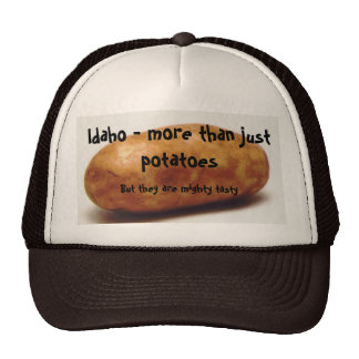 Idaho - more than just potatoes, But th... Trucker Hat