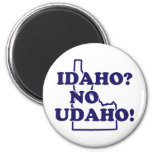 Idaho No Udaho 2 Inch Round Magnet