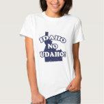 Idaho No Udaho! T-Shirt