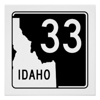 Idaho State Highway 33 Poster