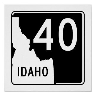 Idaho State Highway 40 Poster
