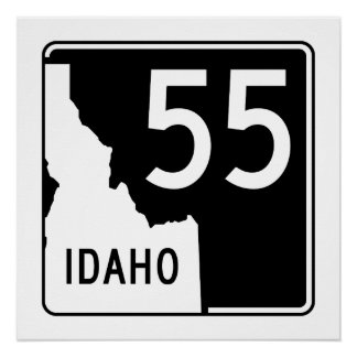 Idaho State Highway 55 Poster