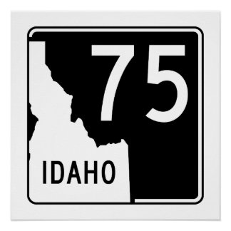 Idaho State Highway 75 Poster