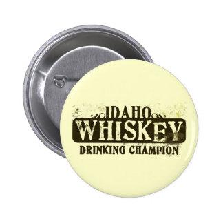Idaho Whiskey Drinking Champion 2 Inch Round Button