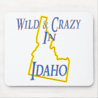 Idaho - Wild and Crazy Mouse Pad