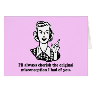 Idea falsa - humor sarcástico tarjeta de felicitación
