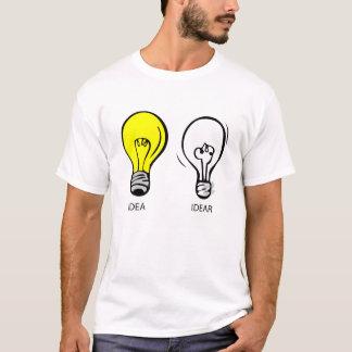 IDEA OR IDEAR T-Shirt