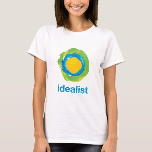 Idealist Womens T_Shirt