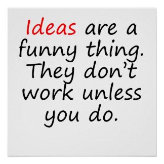 Ideas Are A Funny Thing Poster
