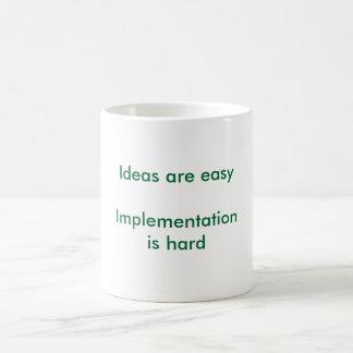"""Ideas are easy"" mug"