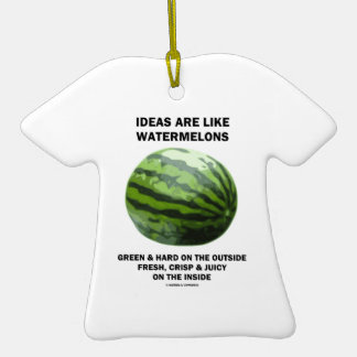 Ideas Are Like Watermelons (Food For Thought) Double-Sided T-Shirt Ceramic Christmas Ornament