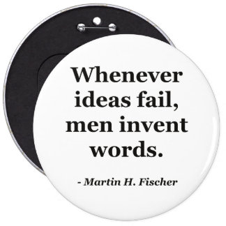 Ideas fail words Quote 6 Inch Round Button