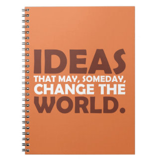 Ideas que pueden, cambiar algún día el mundo cuaderno