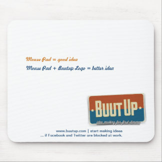 Ideas Started with BuutUp Mouse Pad