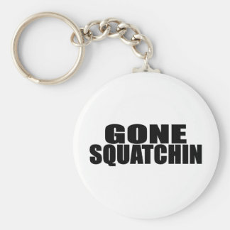 IDENTICAL to BOBO's *ORIGINAL* GONE SQUATCHIN Basic Round Button Keychain