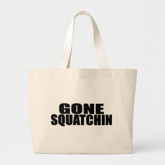 IDENTICAL to BOBO's *ORIGINAL* GONE SQUATCHIN Large Tote Bag