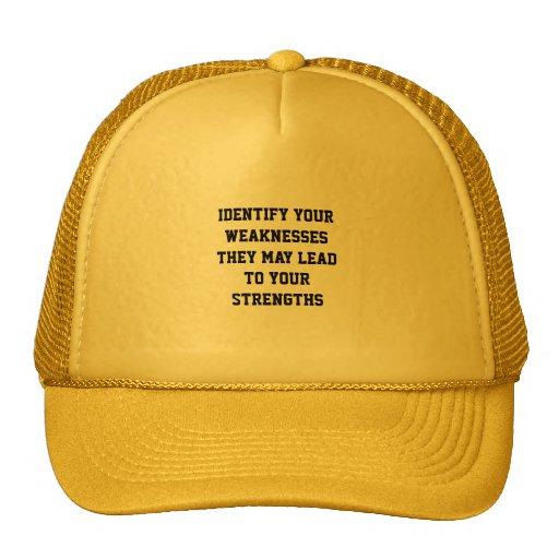 Identify your weaknesses trucker hat
