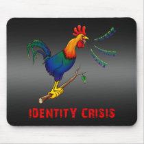 Identity crisis. mouse pad