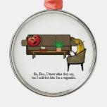 Identity Crisis, Tomato Sees Psychiatrist Metal Ornament