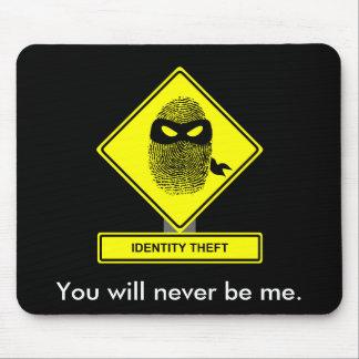Identity Theft Mousepad