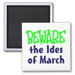 Ides of March 2 Inch Square Magnet