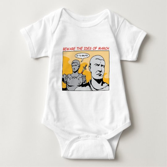 Ides of March Baby Bodysuit
