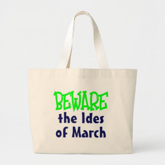 Ides of March Bags