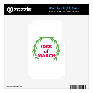 Ides Of March Skins For iPod Touch 4G