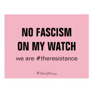 Ides of Trump No Fascism on My Watch Resistance Postcard