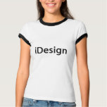 iDesign Interior Decorator, Fashion Designer T-Shirt