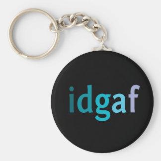 IDGAF sobre llaves Llavero Personalizado