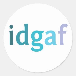 IDGAF sobre un pegatina
