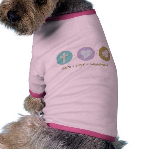 Idiomas del amor de la fe camisetas de mascota