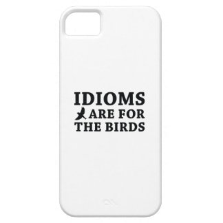 Idioms Are For The Birds iPhone SE/5/5s Case