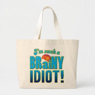 Idiot Brainy Brain Tote Bag
