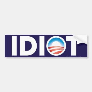 Idiot Bumper Sticker Car Bumper Sticker