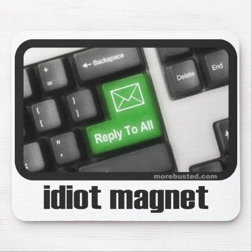 Idiot Magnet (mousepad)