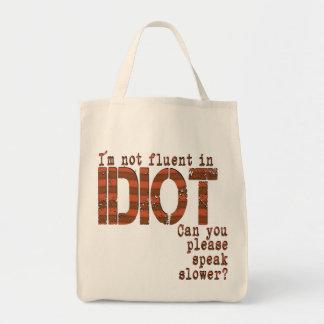 Idiot - Organic Grocery Tote