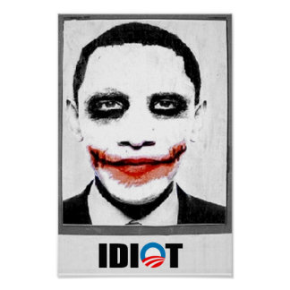 IDIOT POSTERS