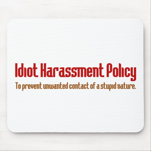 Idiot Prevention Policy Mouse Pad