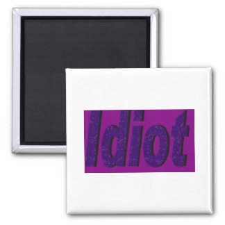 idiot purple refrigerator magnet
